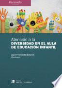 Atención A La Diversidad En El Aula De Educación Infantil Colección: Didáctica Y Desarrollo