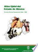 libro Atlas Ejidal Del Estado De México. Encuesta Nacional Agropecuaria Ejidal 1988