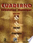Azoyú, Guerrero. Cuaderno Estadístico Municipal 2001