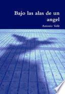 Bajo Las Alas De Un ángel