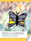 libro Bello La Mariposa