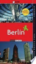 Berlín. Preparar El Viaje: Guía Práctica