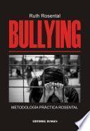 Bullying. Metodologia Practica Rosental