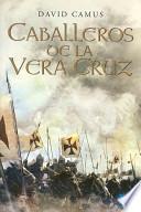 Caballeros De La Veracruz