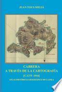 Cabrera A Través De La Cartografía [c.1275   1916]