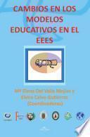 Cambios En Los Modelos Educativos En El Eees
