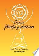 Ciencia, Filosofía Y Misticismo