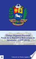 Código Orgánico Procesal Penal De La República Bolivariana De Venezuela   Copp (2012)