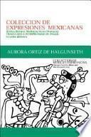 libro Coleccion De Expresiones Mexicanas
