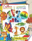 libro Colorea Y Aprende +4