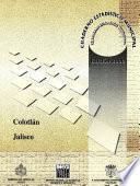 Colotlán Estado De Jalisco. Cuaderno Estadístico Municipal 2000