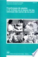Condiciones De Empleo Y De Trabajo En El Marco De Las Reformas Del Sector De La Salud. Informe Jmhsr/1998