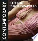 Contemporary Fashion Photographers