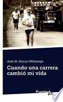 libro Cuando Una Carrera Cambió Mi Vida