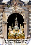 Curiosidades De La CelebraciÓn Del Corpus Christi En Cabra