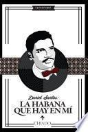 Daniel Santos. La Habana Que Hay En Mí