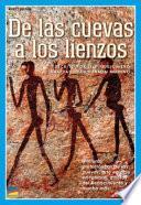 De Las Cuevas A Los Lienzos