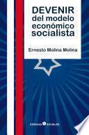 Devenir Del Modelo Económico Socialista