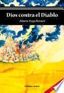 libro Dios Contra El Diablo