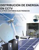 Distribución De Energía En Cctv Y Otros Sistemas Electrónicos