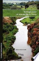 Ecología Para El Rescate De La Tierra