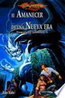 libro El Amanecer De Una Nueva Era