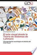 libro El Arte Visual Desde La Teoría De Sistemas De Luhmann