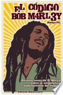 El CÃ3digo Bob Marley