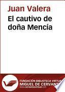 El Cautivo De Doña Mencía