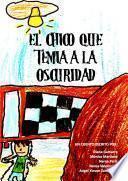 libro El Chico Que Temía A La Oscuridad