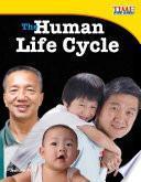 El Ciclo De Vida Del Ser Humano (the Human Life Cycle)