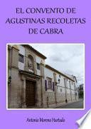 El Convento De Agustinas Recoletas De Cabra