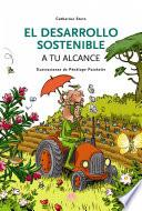El Desarrollo Sostenible A Tu Alcance