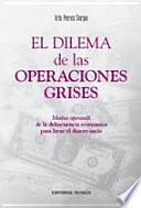 El Dilema De Las Operaciones Grises