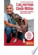 El Encantador De Perros: La Normas De Cesar Millan