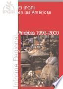 El Ipgri En Las Américas: Informe Regional 1999 2000