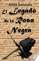 libro El Legado De La Rosa Negra