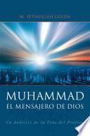 El Mensajero De Dios: Muhammad