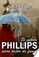 El Método Phillips Para Dejar De Fumar