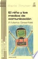 El Niño Y Los Medios De Comunicación