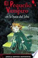 libro El Pequeño Vampiro En La Boca Del Lobo