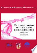 El Plagio Y Otros Estudios De Derechos De Autor