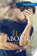 Él Y El Aborto