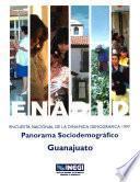 Enadid. Encuesta Nacional De La Dinámica Demográfica 1997. Panorama Sociodemográfico. Guanajuato
