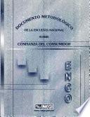 Encuesta Nacional Sobre Confianza Del Consumidor Enco. Documento Metodológico De La Encuesta Nacional Sobre Confianza Del Consumidor
