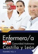 Enfermero/a De La Administración De La Comunidad De Castilla Y León. Temario Vol. Ii.