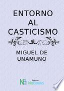 Entorno Al Casticismo
