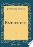 libro Entremeses (classic Reprint)