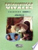 Estadísticas Vitales. Jalisco. Cuaderno Número 2