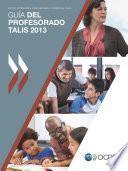 Guía Del Profesorado Talis 2013 Estudio Internacional Sobre Enseñanza Y Aprendizaje